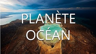 Documentaire Planète océan