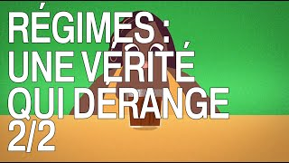 Documentaire Régimes, une vérité qui dérange (2/2)