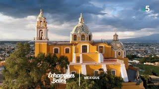 Documentaire Échappées belles – Savoureux Mexique