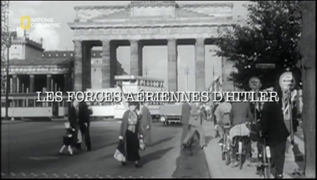 Documentaire Les forces aériennes d'Hitler
