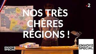 Documentaire Nos très chères régions !