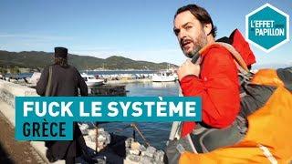 Documentaire Fuck le système – En Grèce, chez les moines du Mont Athos
