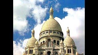 Documentaire La Basilique du Sacré-Coeur de Montmartre