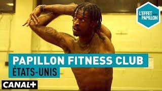 Documentaire Le flex aux États-Unis – Papillon Fitness Club