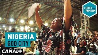 Documentaire Nigeria : God city