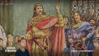Documentaire Secrets d'Histoire – Sacré Charlemagne