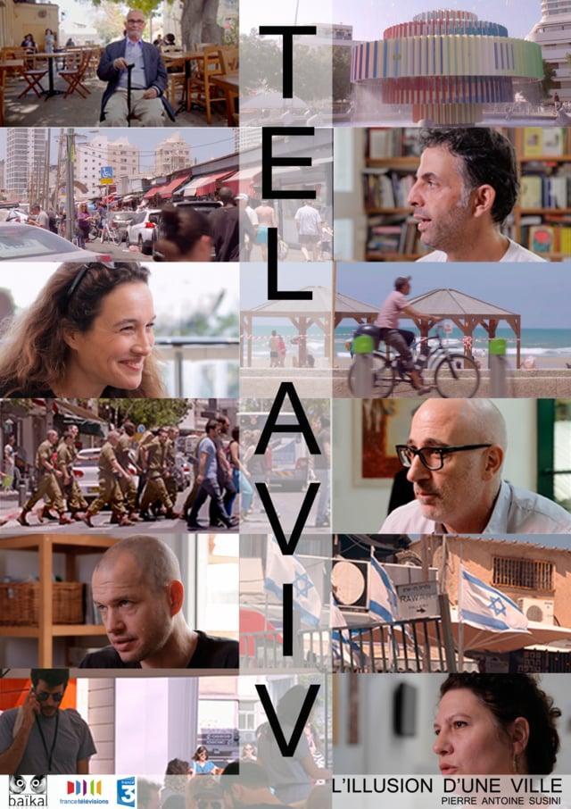 Documentaire Tel Aviv, l'illusion d'une ville