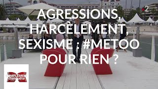 Documentaire Agressions, harcèlement, sexisme : #MeToo pour rien ?