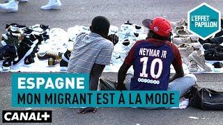 Documentaire Espagne : mon migrant est à la mode