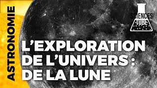 Documentaire Exploration de l'univers – La lune
