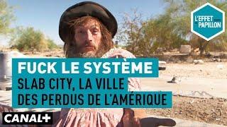 Documentaire Fuck le système : Slab City, la ville des perdus de l'Amérique