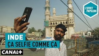 Documentaire Inde : ca selfie comme ça