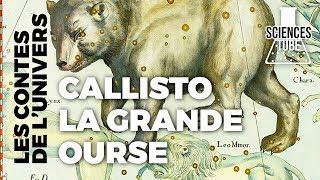 Documentaire Les contes de l'univers – Callisto la grande ourse