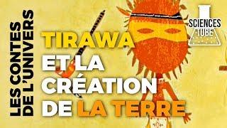 Documentaire Les contes de l'univers – Tirawa et la création de la terre