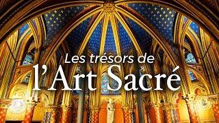 Documentaire Les trésors de l'art sacré