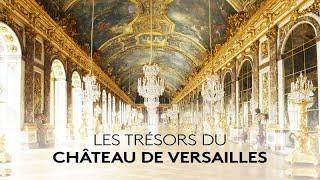 Documentaire Les trésors du château de Versailles
