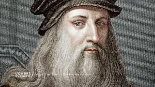 Documentaire L'ombre d'un doute – Léonard de Vinci, l'homme du mystère
