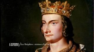 Documentaire L'ombre d'un doute – Les Templiers : victimes d'un roi maudit ?