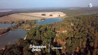 Documentaire Échappées belles – Lorraine, région de cœur