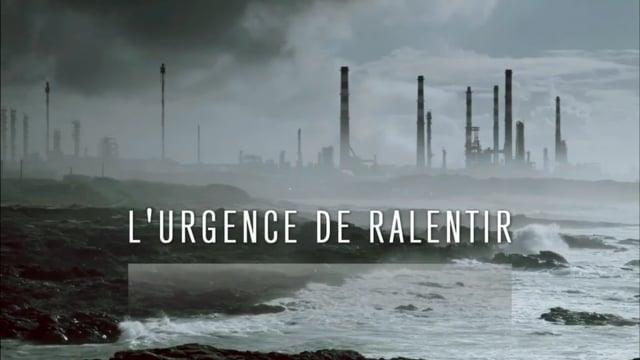 Documentaire L'urgence de ralentir