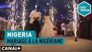 Documentaire Nigeria : mariage à la nigériane