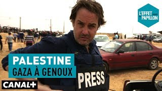 Documentaire Palestine : gaza à genoux