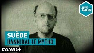 Documentaire Suède : Hannibal le mytho