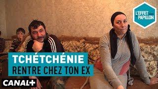 Documentaire Tchétchénie : rentre chez ton ex