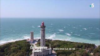 Documentaire Échappées belles – Week-end sur l'île de Ré