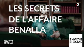 Documentaire Les secrets de l'affaire Benalla