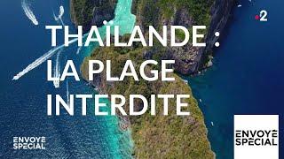 Documentaire Thaïlande : la plage interdite
