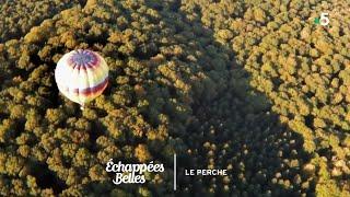 Documentaire Échappées belles – Le Perche, région secrète