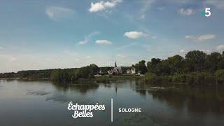 Documentaire Échappées belles – Les couleurs de la Sologne