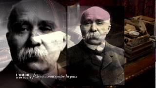 Documentaire L'ombre d'un doute – Clemenceau contre la paix