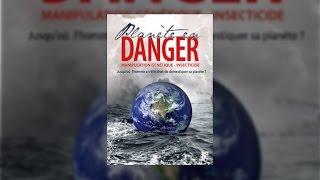 Documentaire Manipulation génétique, insecticide : planète en danger !
