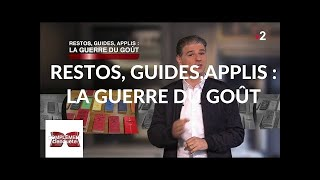 Documentaire Restos, guides, applis : la guerre du goût