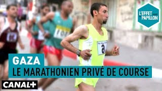 Documentaire Gaza : le marathonien privé de course