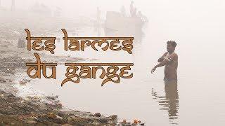 Documentaire Les larmes du Gange