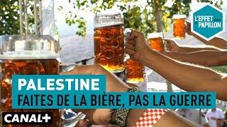 Documentaire Palestine : faites de la bière, pas la guerre