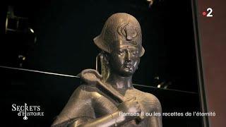 Documentaire Secrets d'histoire – Ramsès II ou les recettes de l'éternité