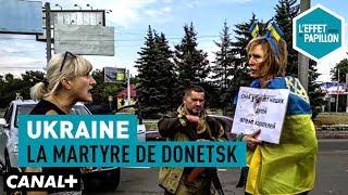 Documentaire Ukraine : la martyre de Donetsk