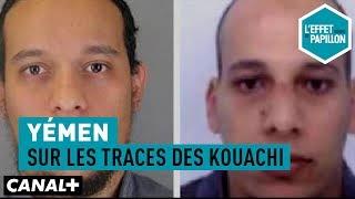 Documentaire Yemen : sur les traces des frères Kouachi