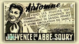 Documentaire Jouvence de l'Abbé Soury
