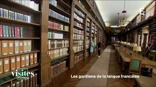 Documentaire Les coulisses de l'Académie française