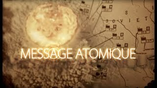 Documentaire Message atomique