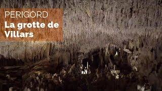 Documentaire Périgord – La grotte de Villars