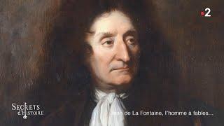 Documentaire Secrets d'histoire – Jean de La Fontaine, l'homme à fables