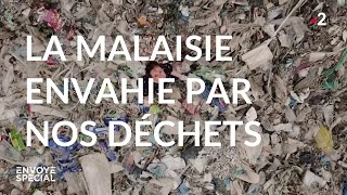 Documentaire La Malaisie envahie par nos déchets