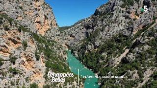 Documentaire Échappées belles – La Provence gourmande
