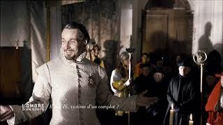 Documentaire L'ombre d'un doute – Henri IV victime d'un complot